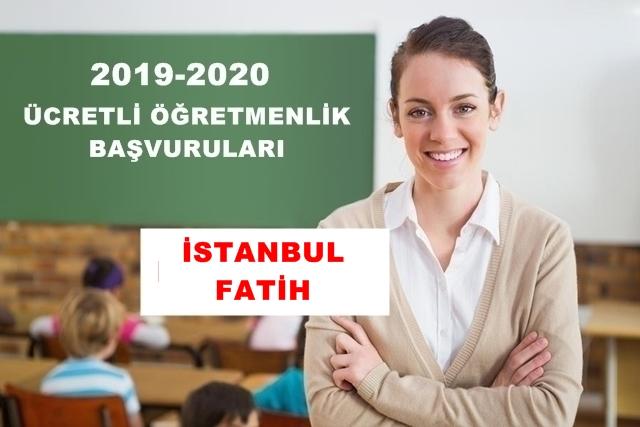 İSTANBUL- FATİH  2019 – 2020 EĞİTİM VE ÖĞRETİM YILI ÜCRETLİ ÖĞRETMENLİK BAŞVURU DUYURUSU