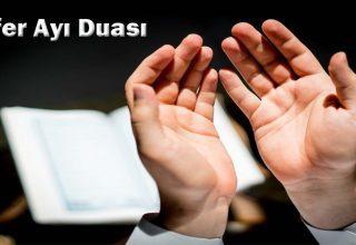Safer Ayı Duası: Safer Ayında Hangi İbadetler Yapılır?